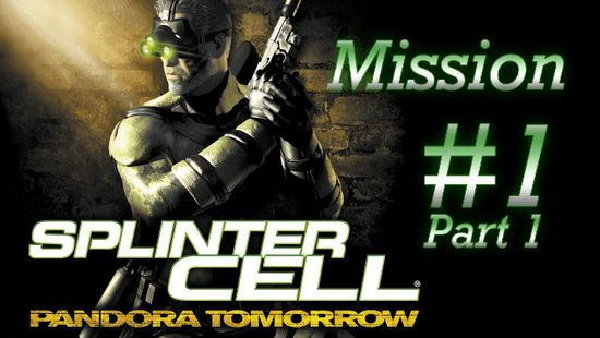 Game Tom Clancy's Splinter Cell: Pandora Tomorrow
