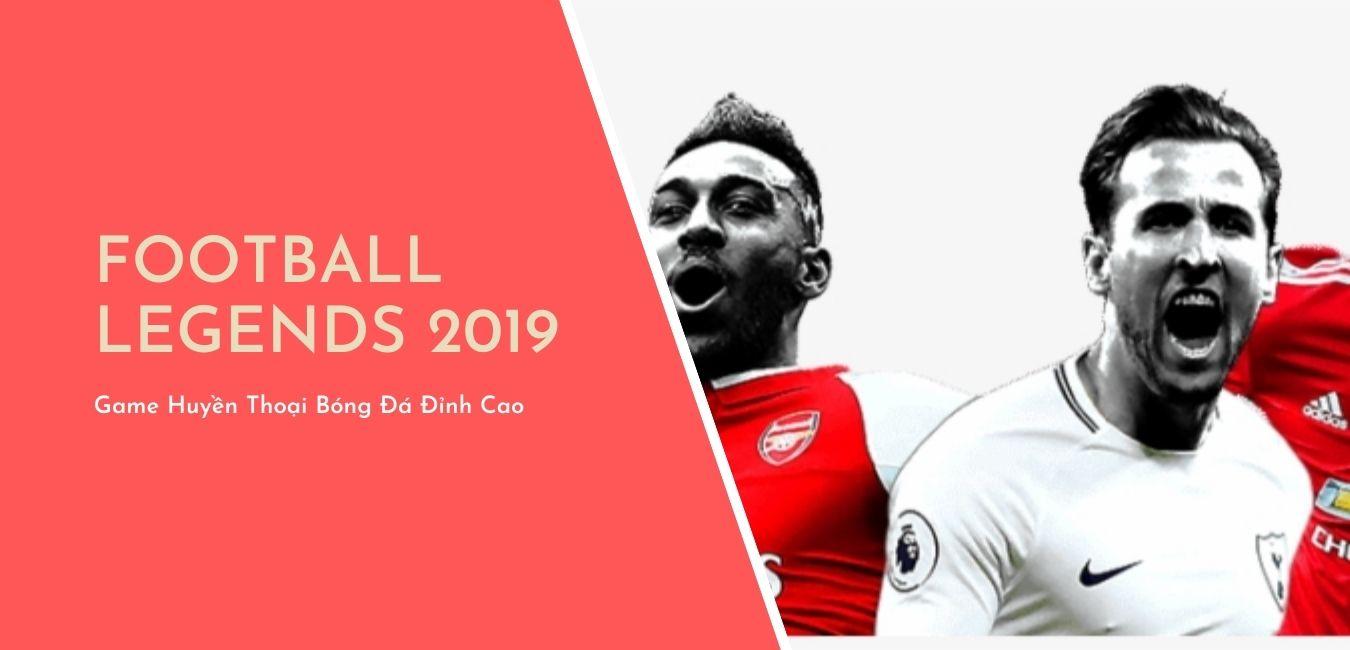 huyền thoại bóng đá 2019