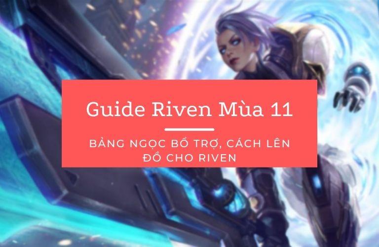hướng dẫn cách chơi tướng riven