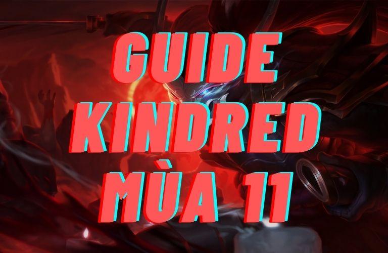 hướng dẫn cách chơi tướng kindred