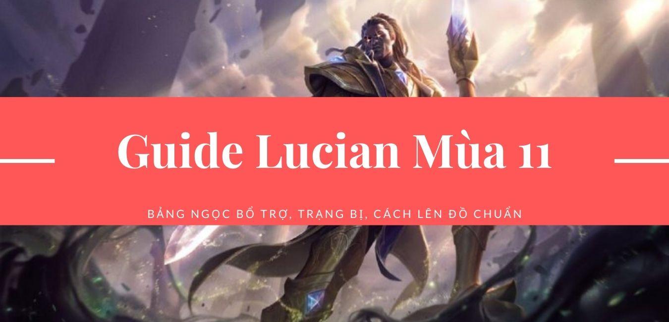 hướng dẫn cách chơi tướng lucian