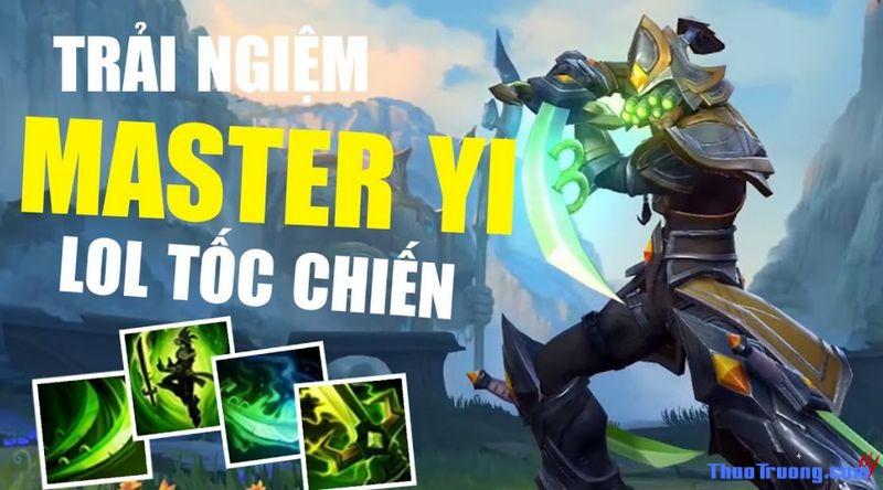 Master Yi tốc chiến