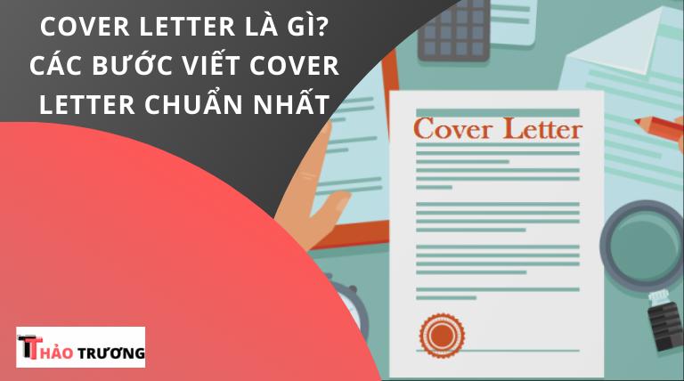 """Cover Letter Là Gì? """"4 BƯỚC"""" Viết Cover Letter Chuẩn Nhất [2021]"""