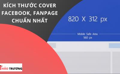 Kích Thước Cover Facebook, Fanpage Chuẩn Nhất 2021